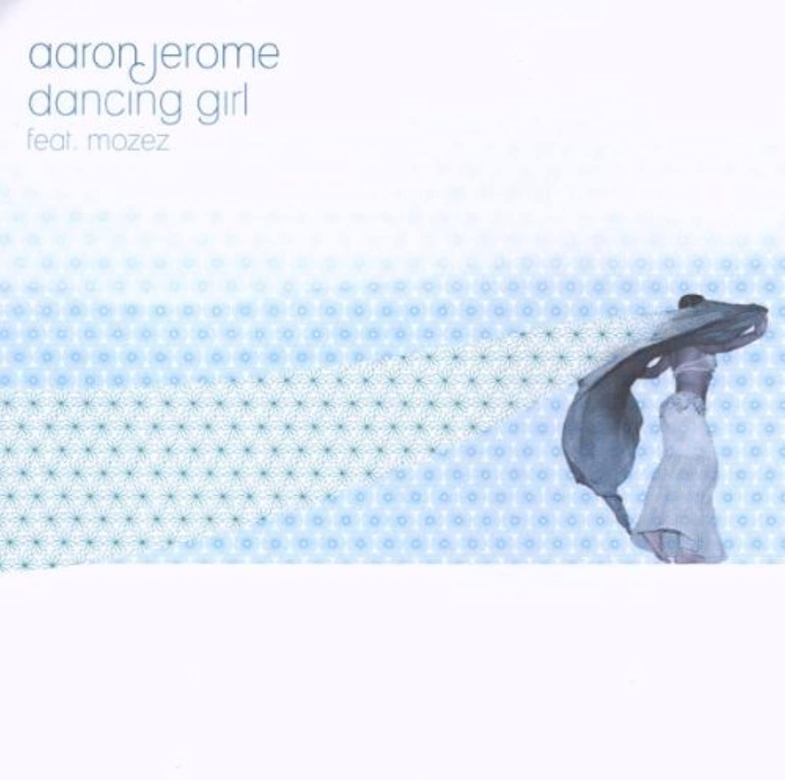 Dancing Girl/Blow Your Own By Jerome Aaron On Vinyl Record