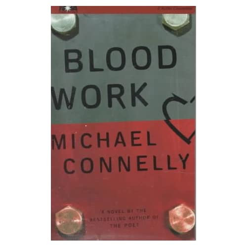 Blood Work Nova Audiobooks By Connelly Michael Hill Dick Reader On