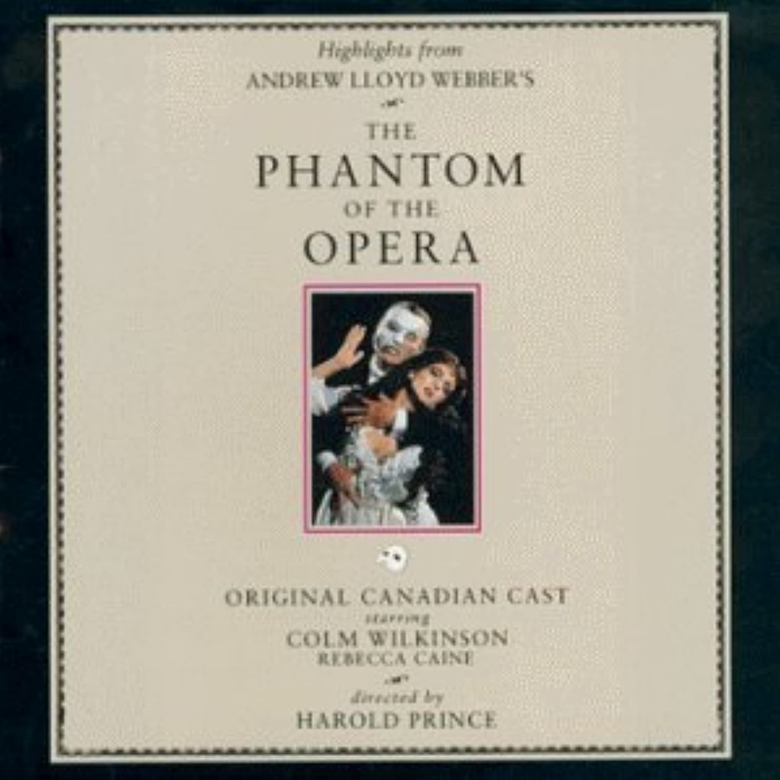 The Phantom Of The Opera Highlights From The 1989 Original Canadian