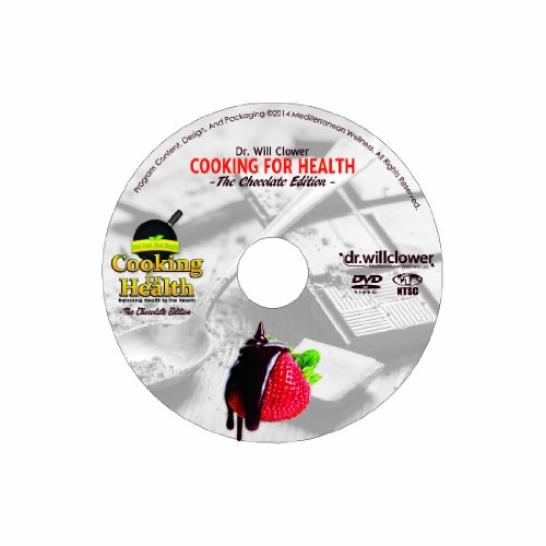 Image 0 of Cooking For Health: The Chocolate Edition On DVD With Dr Will Clower