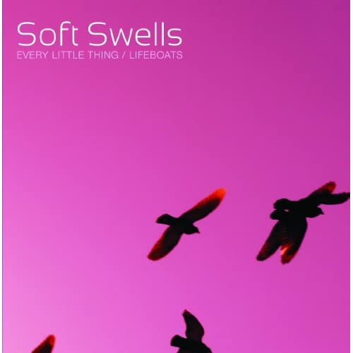 Every Little Thing / Lifeboats 7 By Soft Swells On Vinyl Record