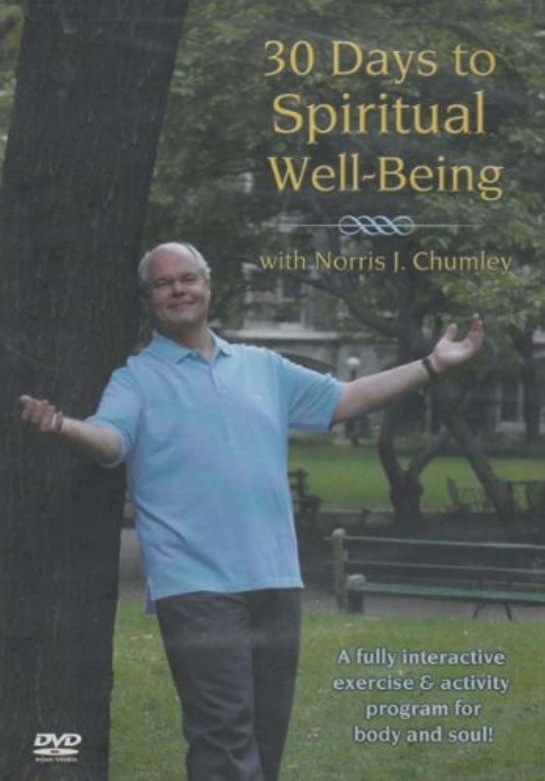 30 Days To Spiritual Well-Being On DVD With Norris Chumley