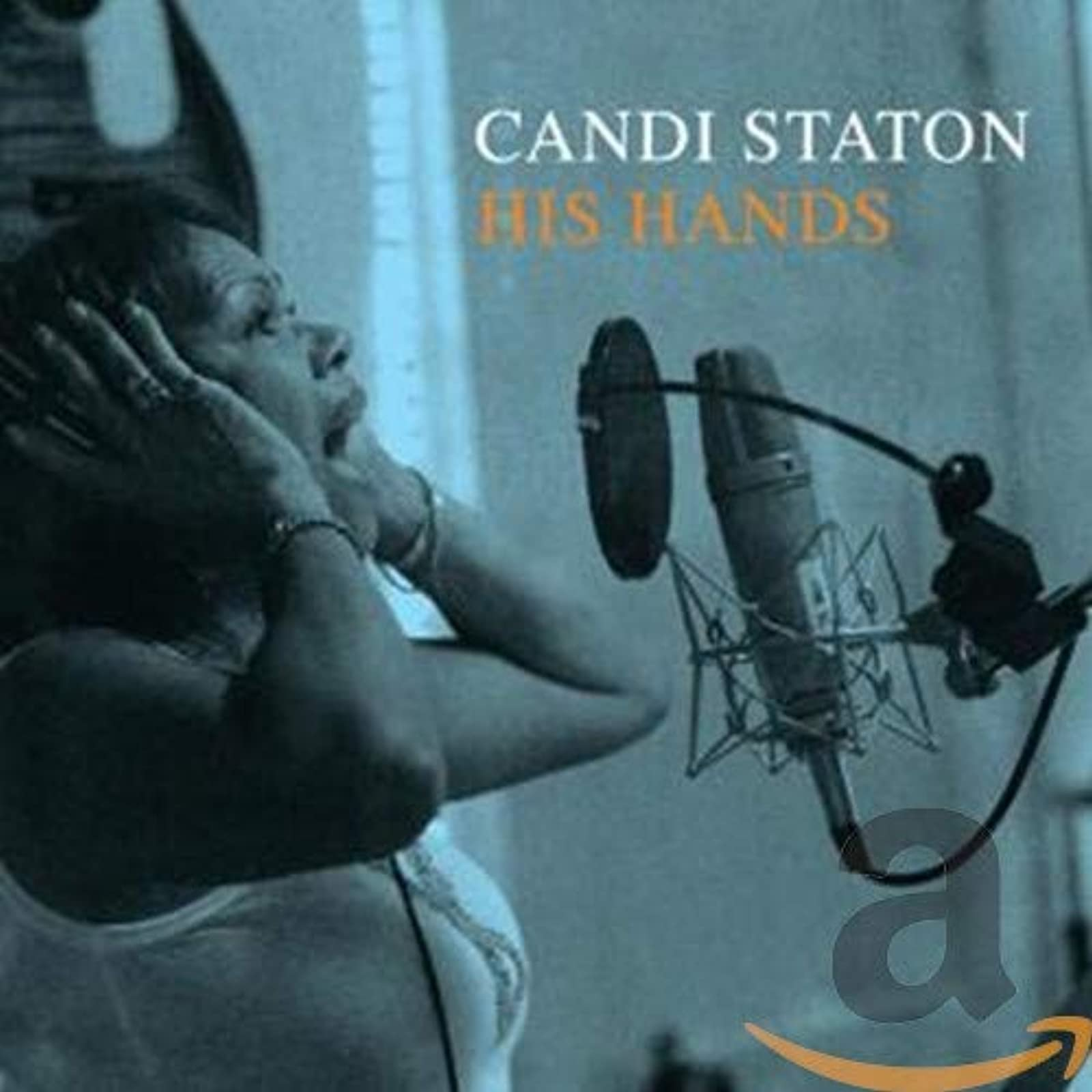 His Hands By Candi Staton On Audio CD Album 2006