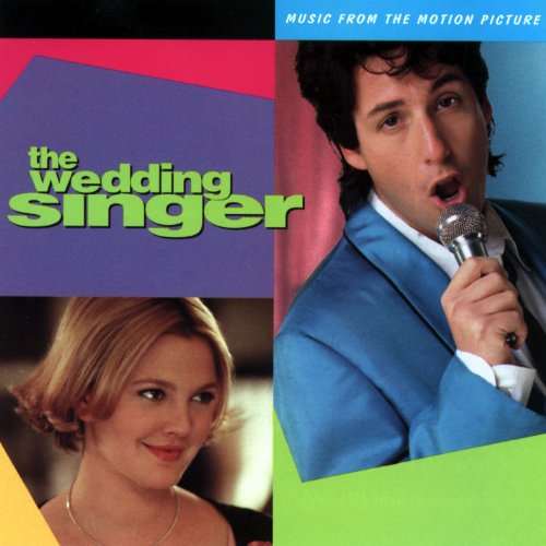 The Wedding Singer: Music From The Motion Picture By Various Artists 1