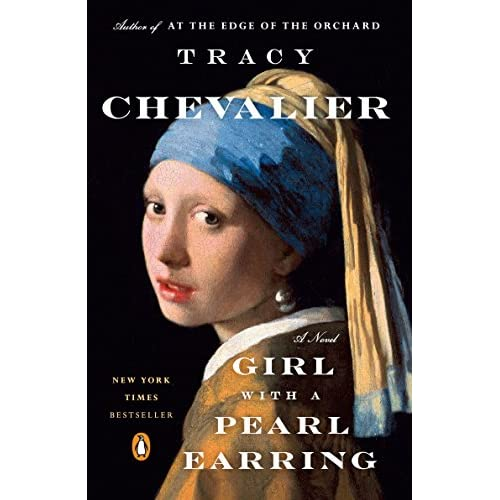 Girl With A Pearl Earring: A Novel By Tracy Chevalier Book Paperback
