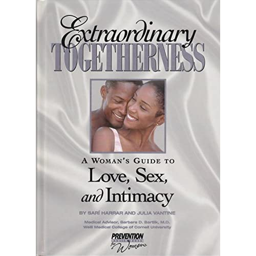 Extraordinary Togetherness A Woman's Guide To Love Sex And Intimacy