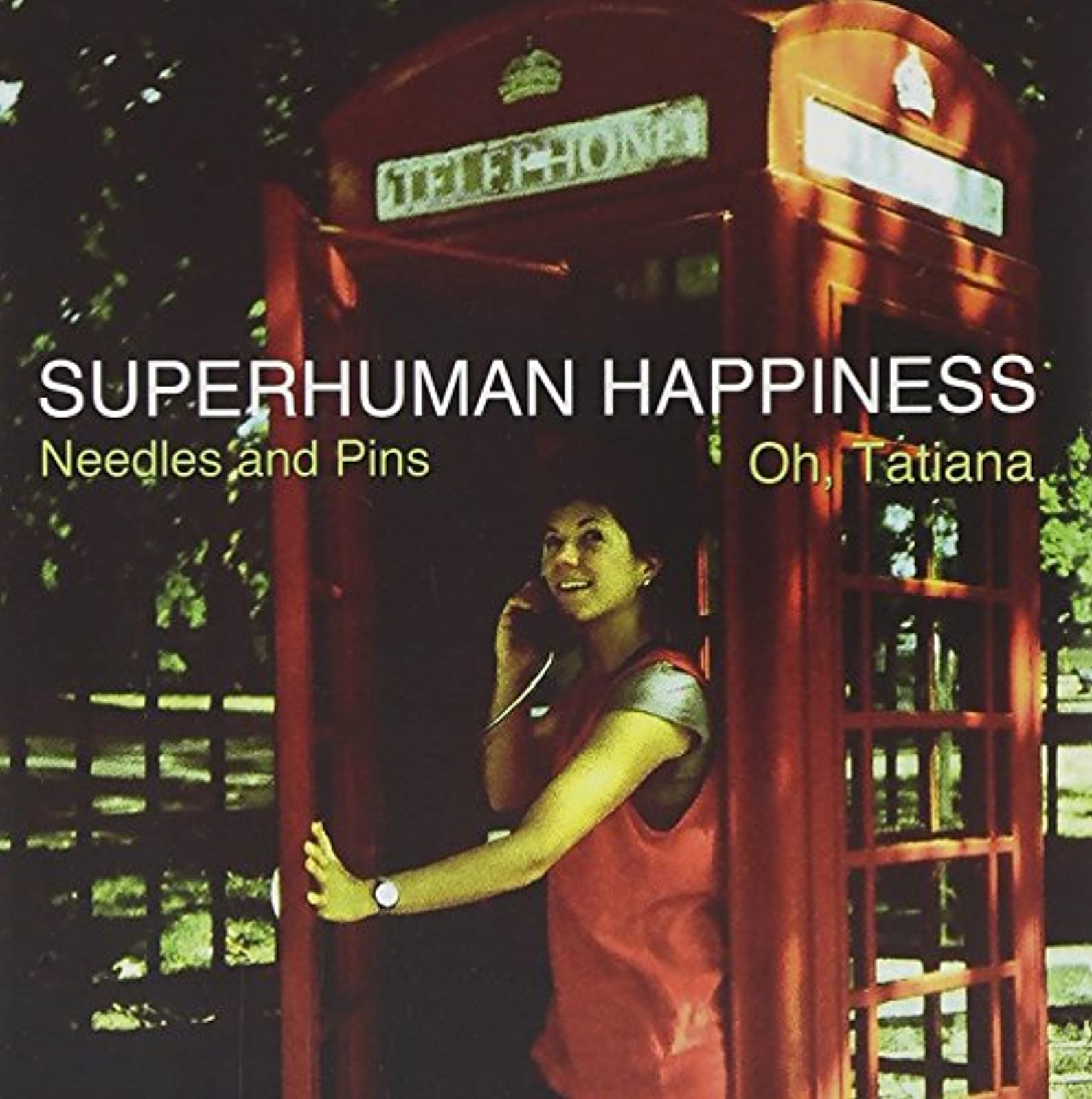 Needles And Pins/oh Tatiana On Vinyl Record By Superhuman Happiness