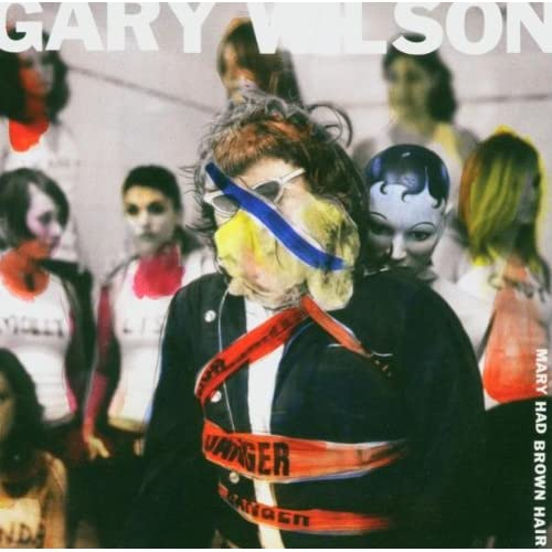 Image 0 of Mary Had Brown Hair By Gary Wilson On Audio CD Album 2004