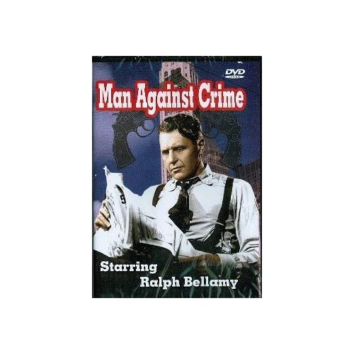 Image 0 of Man Against Crime On DVD With Ralph Bellamy