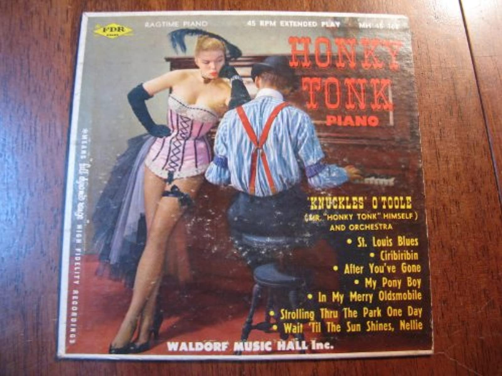 Honky Tonk Piano Knuckles O' Toole Mr Honky Tonk Himself And His Orchestra Aka B