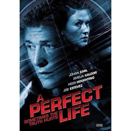 A Perfect Life On DVD With Amelia Kaldor Heidi Houghting Joe Estevez