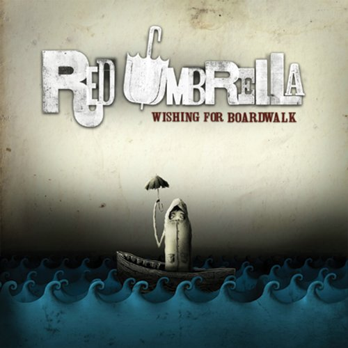 Image 0 of Wishing For Boardwalk By Red Umbrella On Audio CD Album 2006