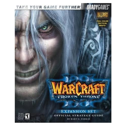 Warcraft III: The Frozen Thronetm Official Strategy Guide Brady Games