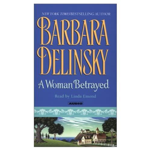 Image 1 of A Woman Betrayed By Delinsky Barbara Emond Linda Reader On Audio