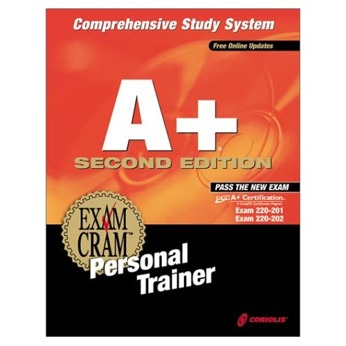 A+ Exam Cram 2nd Edition Personal Trainer Exam: 220-201 220-202 Software