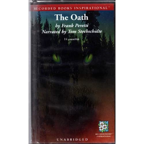Image 0 of The Oath By Frank E Peretti And Tom Stechschulte Narrator On Audio Cassette