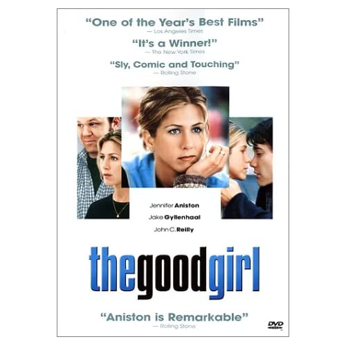 The Good Girl On DVD with Jennifer Aniston Comedy