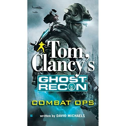 Combat Ops Tom Clancy's Ghost Recon Book 2 By David Michaels