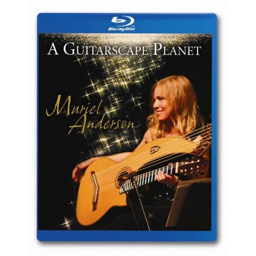 Muriel Anderson: A Guitarscape Planet Blu-Ray On Blu-Ray Music &