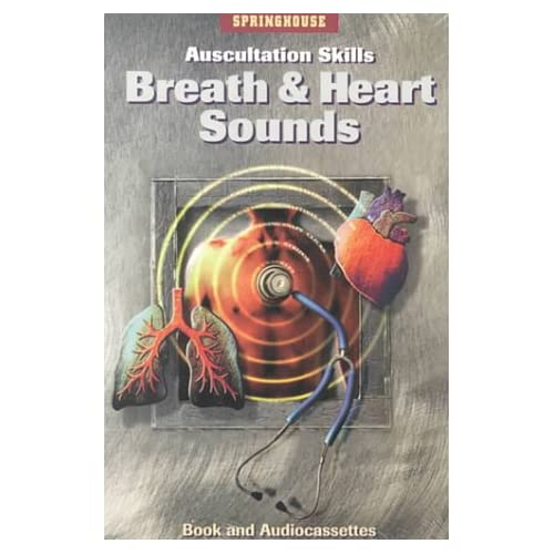 Auscultation Skills: Breath And Heart Sounds By Springhouse Publishing