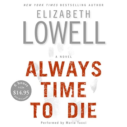 Always Time To Die CD Low Price By Elizabeth Lowell And Maria Tucci