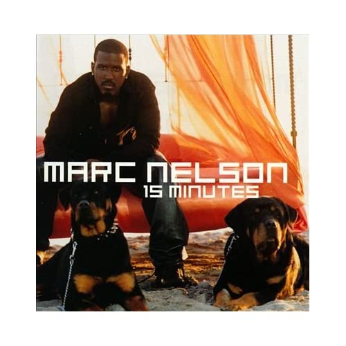 15 Minutes By Marc Nelson On Audio CD Album 1999