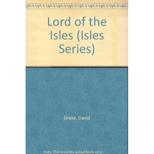Lord Of The Isles Isles Series By Drake David Page Michael Reader On