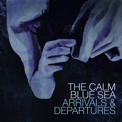 Arrivals And Departures LP On Vinyl Record By The Calm Blue Sea