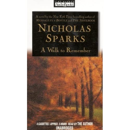 A Walk To Remember By Nicholas Sparks And Nicholas Sparks Reader On