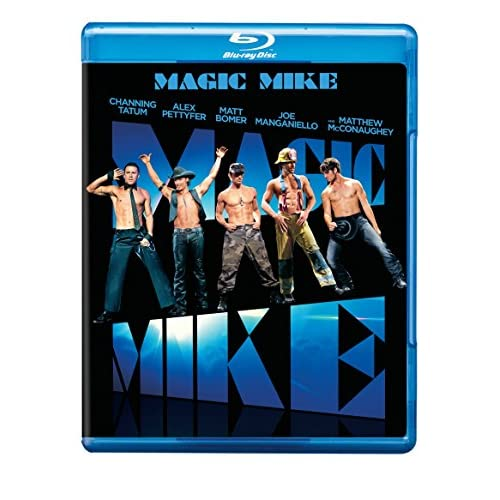 Magic Mike Blu-Ray On Blu-Ray With Channing Tatum Comedy