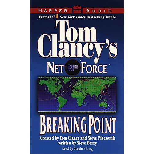 Breaking Point Tom Clancy's Net Force No 4 By Stephen Reader Netco
