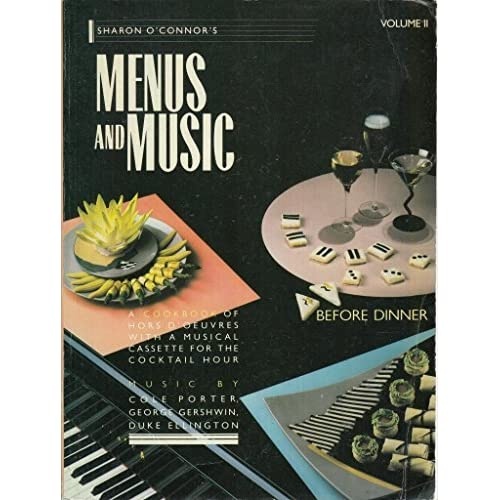 002: Sharon O'connor's Menus And Music Before Dinner: A Cookbook Of