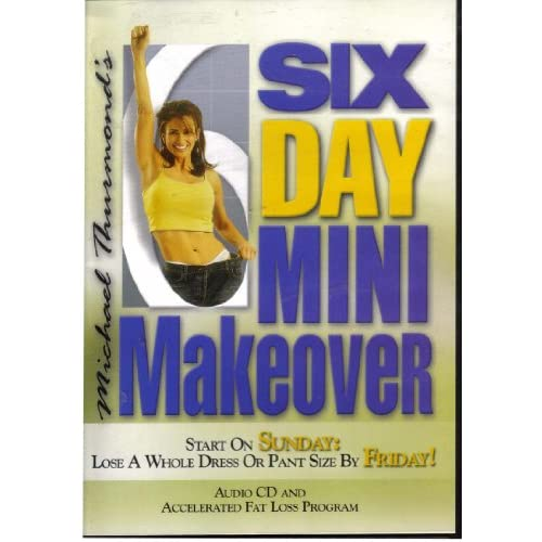 6 Day Mini Makeover: Start On Sunday Lose A Whole Dress Or Pant Size