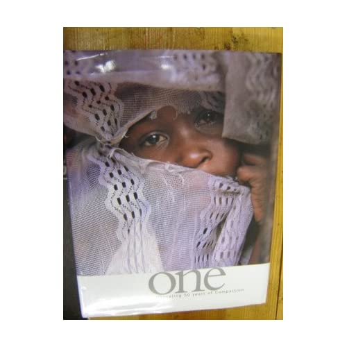 One: Celebrating 50 Years Of Compassion By Phd Wess K Stafford Book