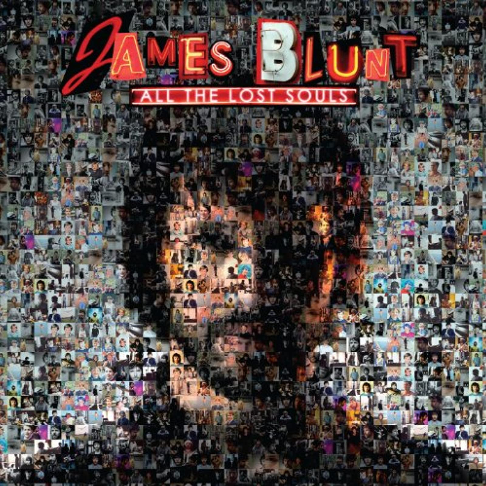 All The Lost Souls By James Blunt On Audio CD Album 2007