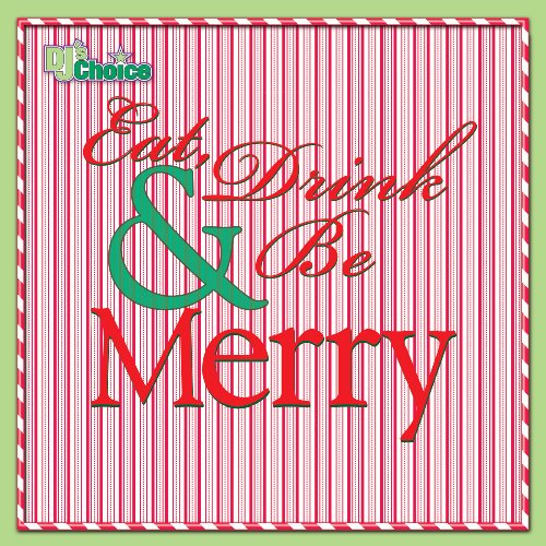 *Eat Drink And Be Merry-Cdin By The Hit Crew On Audio CD Album 2006