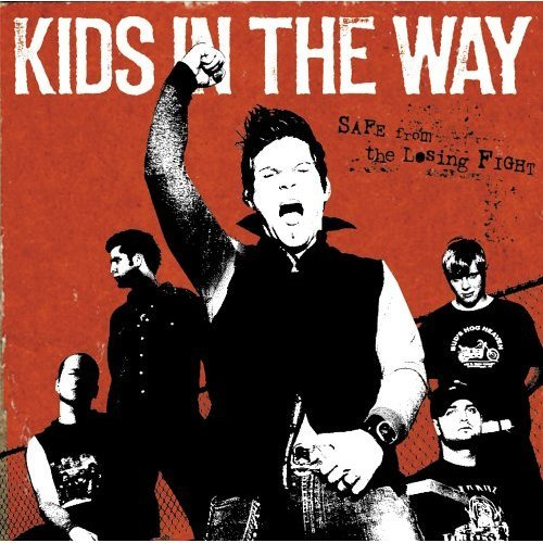 Image 0 of Safe From The Losing Fight By Kids In The Way On Audio CD Album 2004